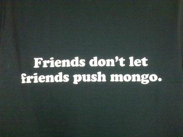 DontPushMongoShirt